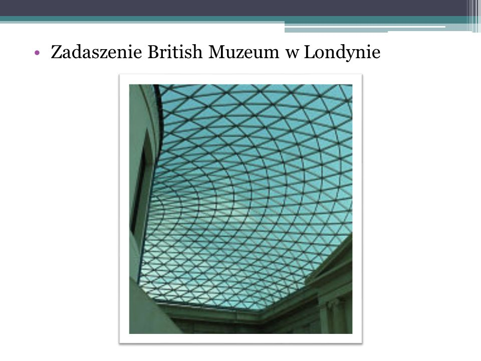 Zadaszenie British Muzeum w Londynie