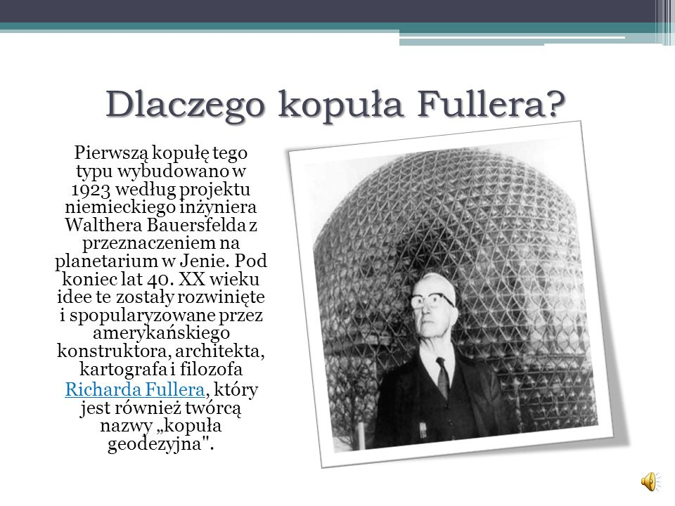 Dlaczego kopuła Fullera