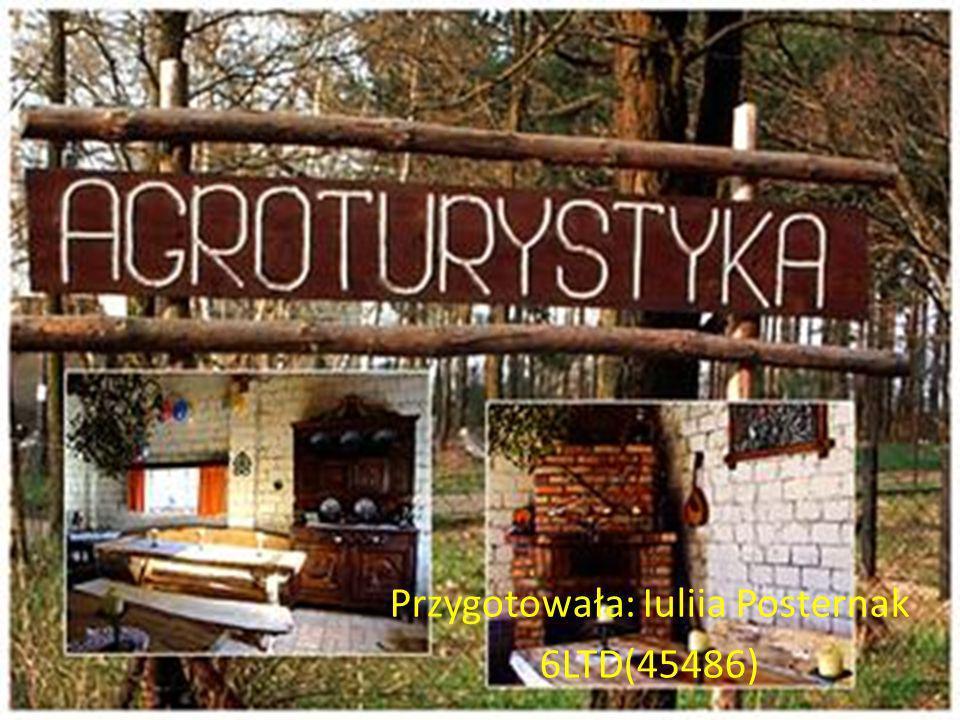 Przygotowała: Iuliia Posternak 6LTD(45486)