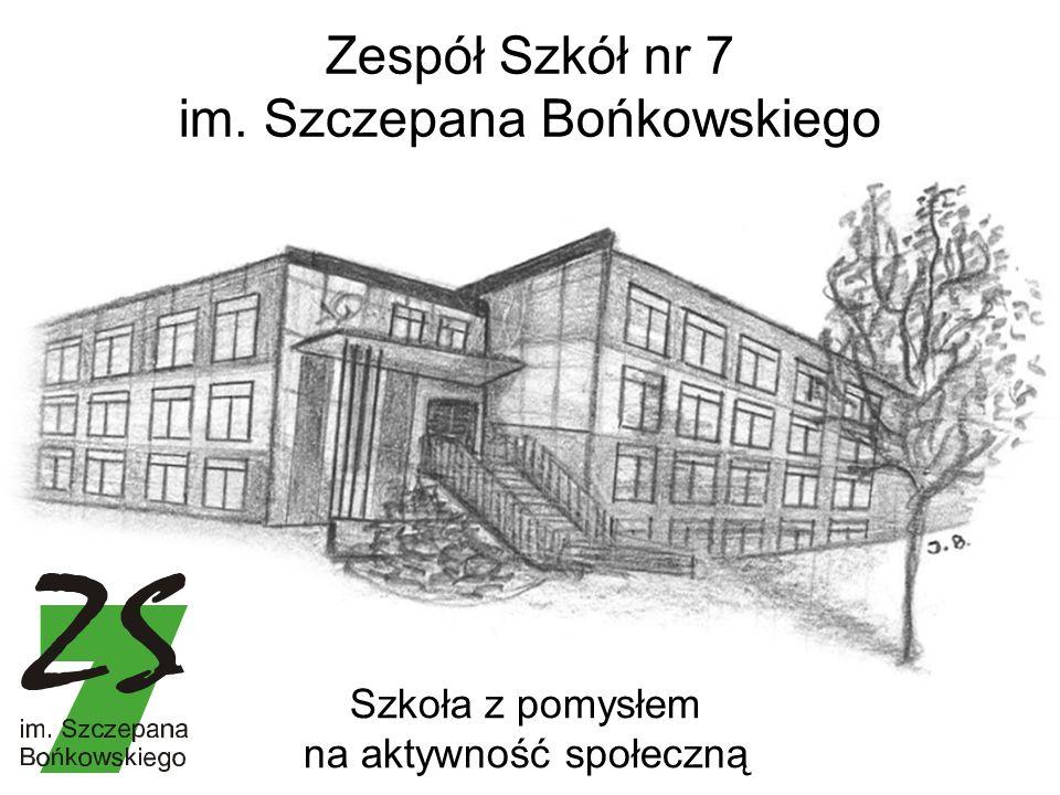 Zespół Szkół nr 7 im. Szczepana Bońkowskiego