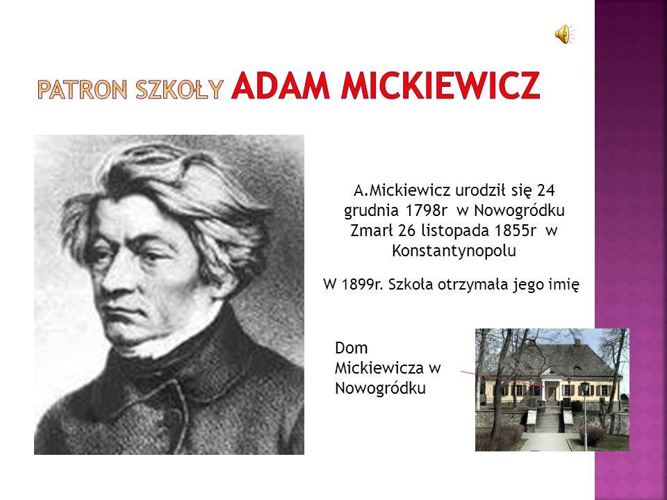 Patron szkoły Adam Mickiewicz