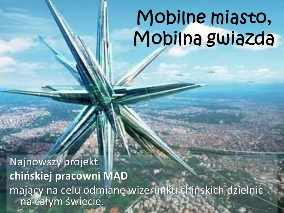Mobilne miasto, Mobilna gwiazda