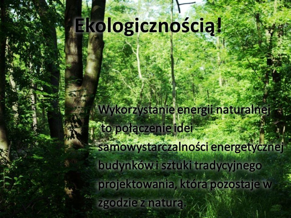 Ekologicznością!