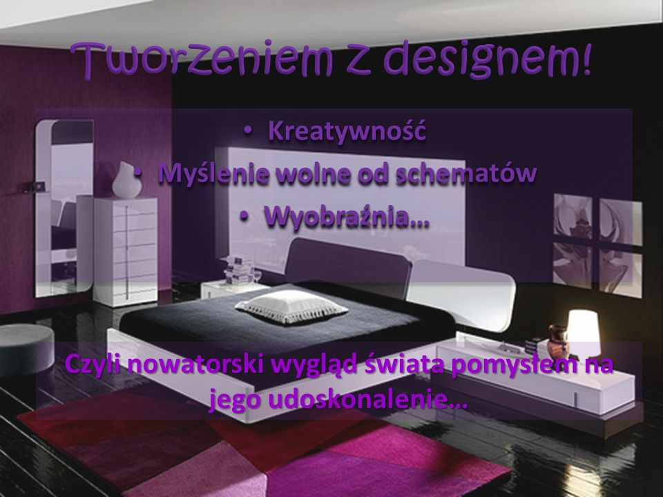 Tworzeniem z designem! Kreatywność Myślenie wolne od schematów