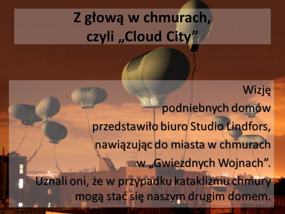 """Z głową w chmurach, czyli """"Cloud City"""