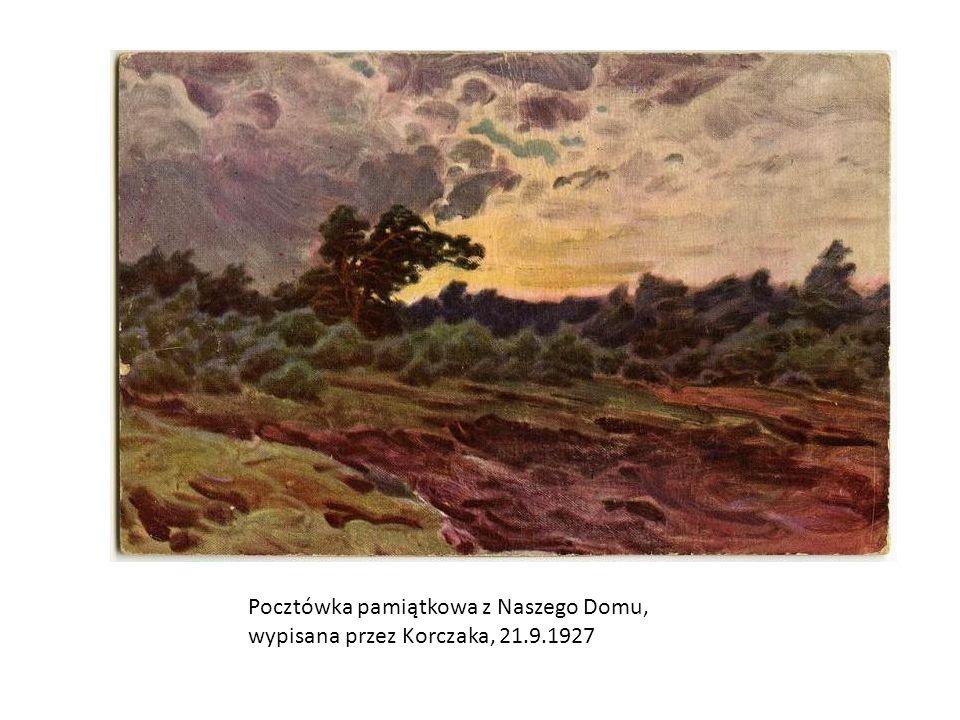 Pocztówka pamiątkowa z Naszego Domu, wypisana przez Korczaka, 21. 9