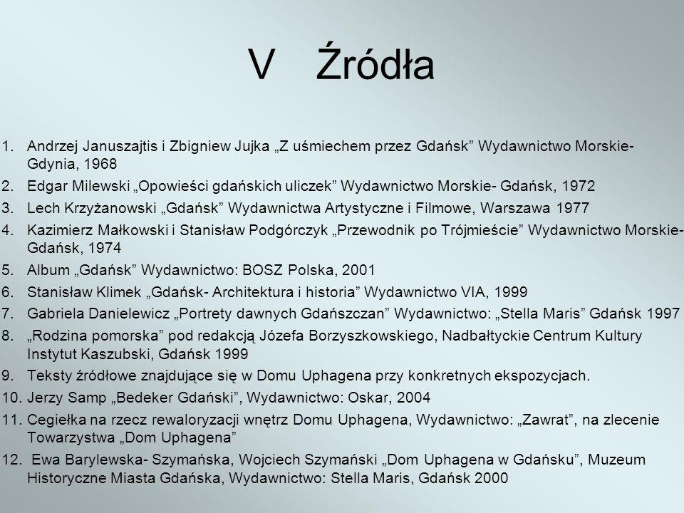 """V Źródła 1. Andrzej Januszajtis i Zbigniew Jujka """"Z uśmiechem przez Gdańsk Wydawnictwo Morskie- Gdynia, 1968."""