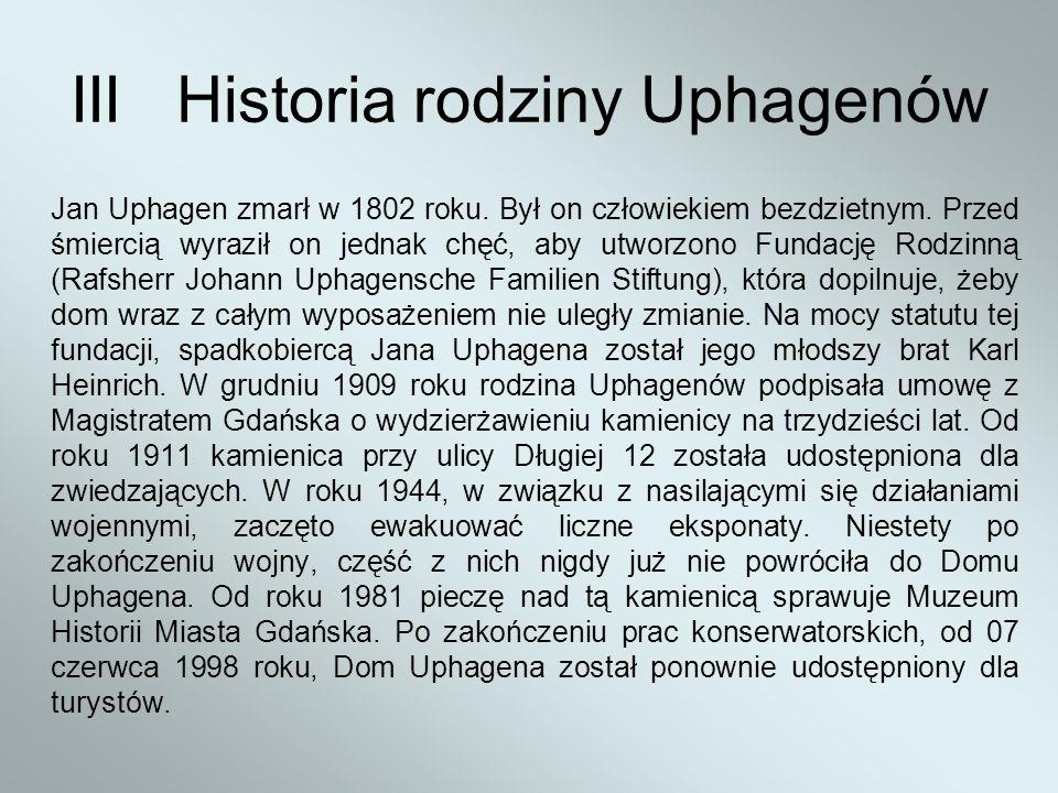 III Historia rodziny Uphagenów