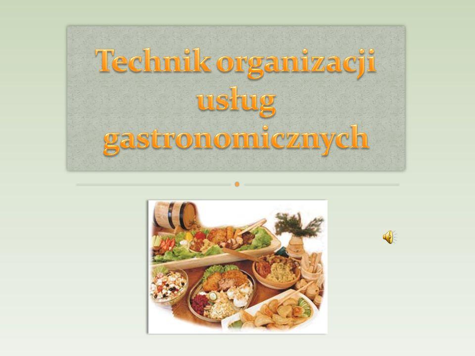 Technik organizacji usług gastronomicznych