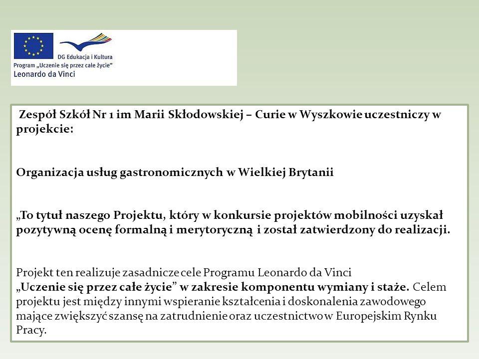 Zespół Szkół Nr 1 im Marii Skłodowskiej – Curie w Wyszkowie uczestniczy w projekcie: