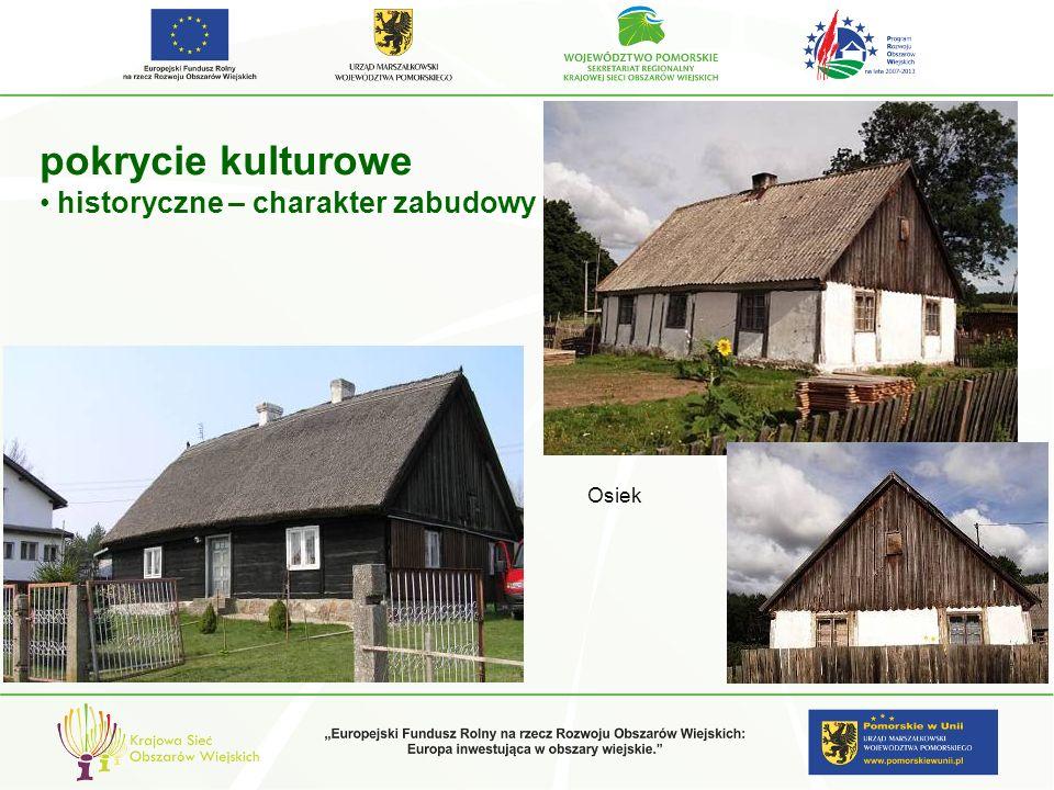 pokrycie kulturowe historyczne – charakter zabudowy Osiek