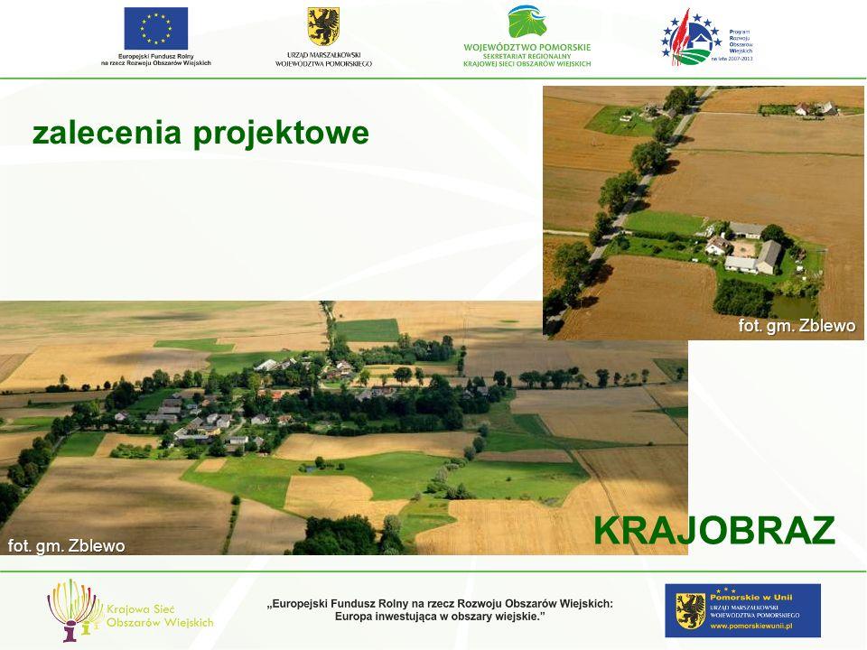 zalecenia projektowe fot. gm. Zblewo KRAJOBRAZ fot. gm. Zblewo