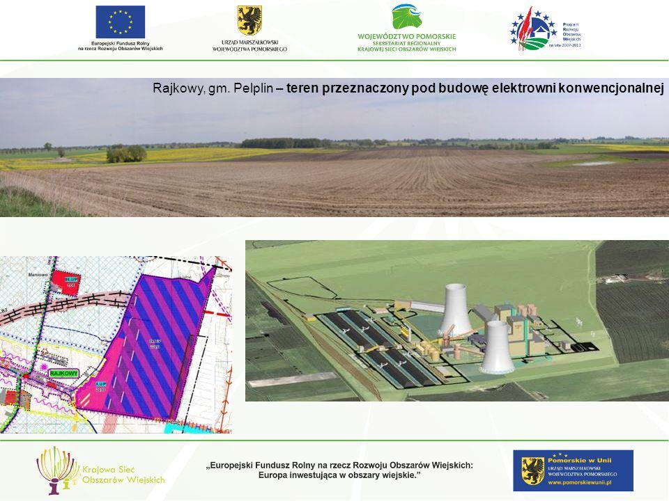 Rajkowy, gm. Pelplin – teren przeznaczony pod budowę elektrowni konwencjonalnej