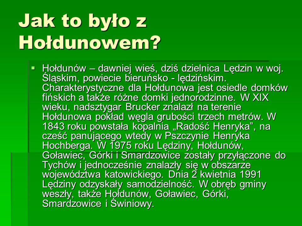 Jak to było z Hołdunowem