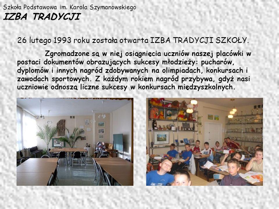 26 lutego 1993 roku została otwarta IZBA TRADYCJI SZKOŁY.