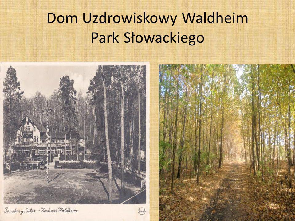 Dom Uzdrowiskowy Waldheim Park Słowackiego