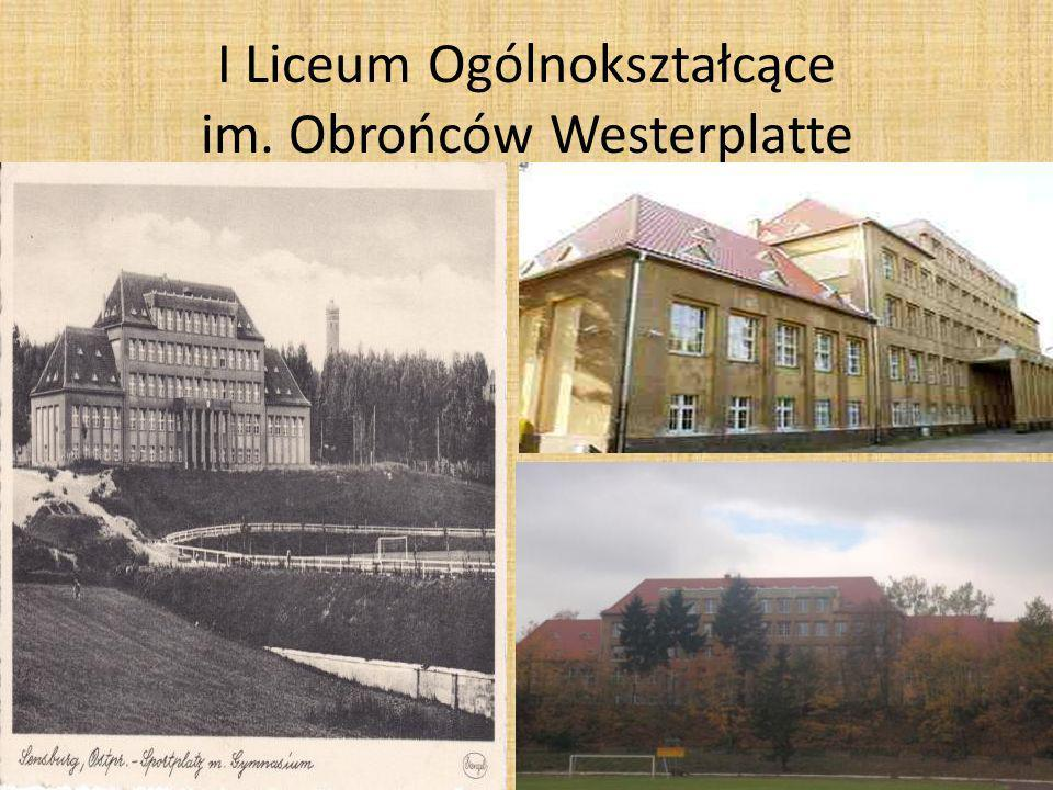 I Liceum Ogólnokształcące im. Obrońców Westerplatte