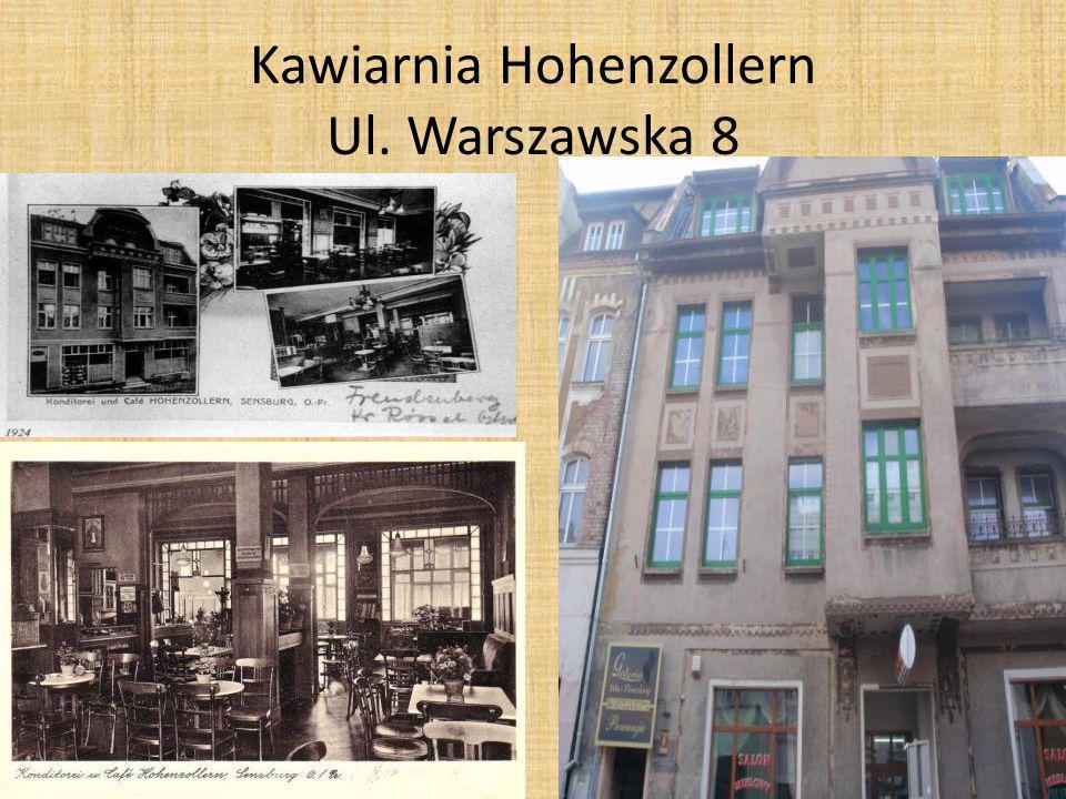 Kawiarnia Hohenzollern Ul. Warszawska 8