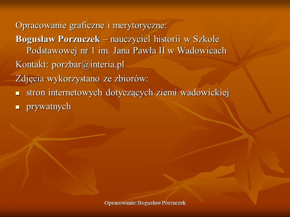 Opracowanie: Bogusław Porzuczek