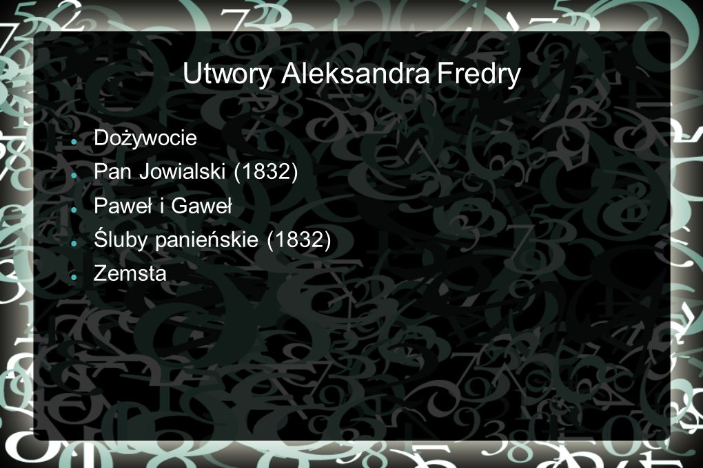 Utwory Aleksandra Fredry