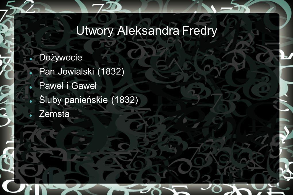 Utwory Aleksandra Fredry