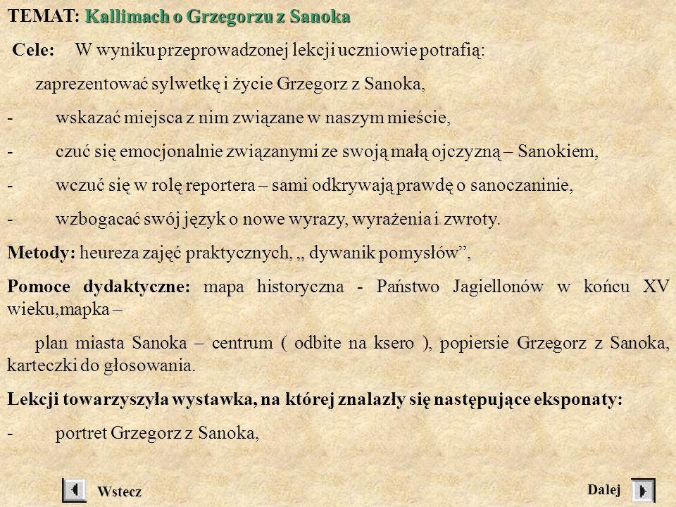 TEMAT: Kallimach o Grzegorzu z Sanoka