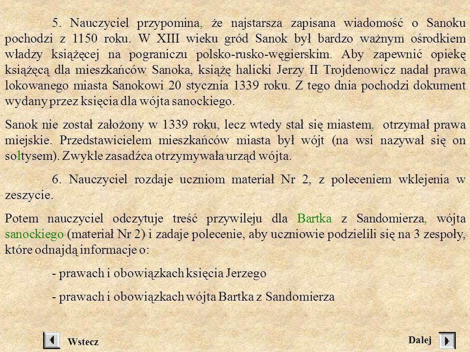 - prawach i obowiązkach wójta Bartka z Sandomierza