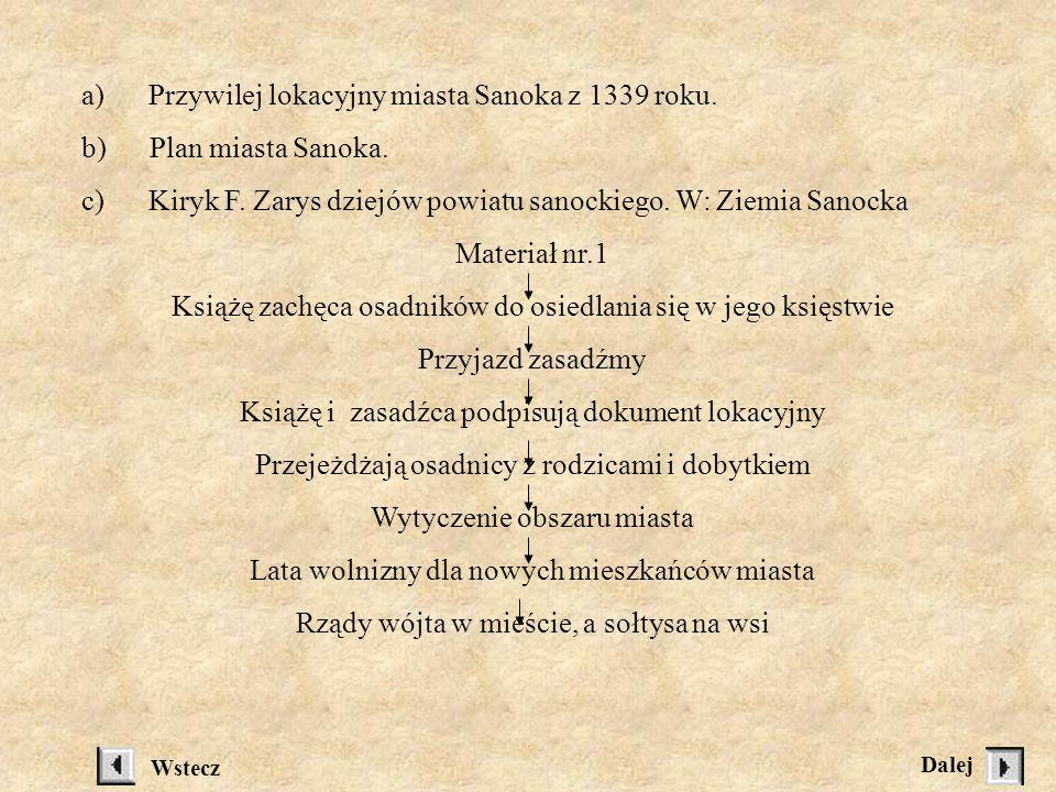 a) Przywilej lokacyjny miasta Sanoka z 1339 roku.