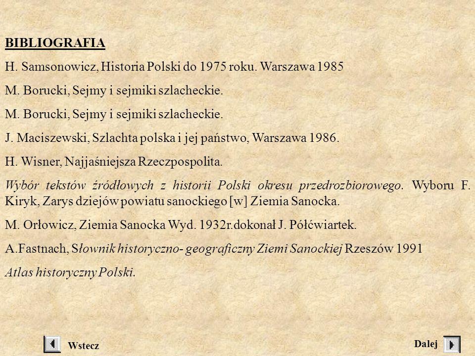 H. Samsonowicz, Historia Polski do 1975 roku. Warszawa 1985