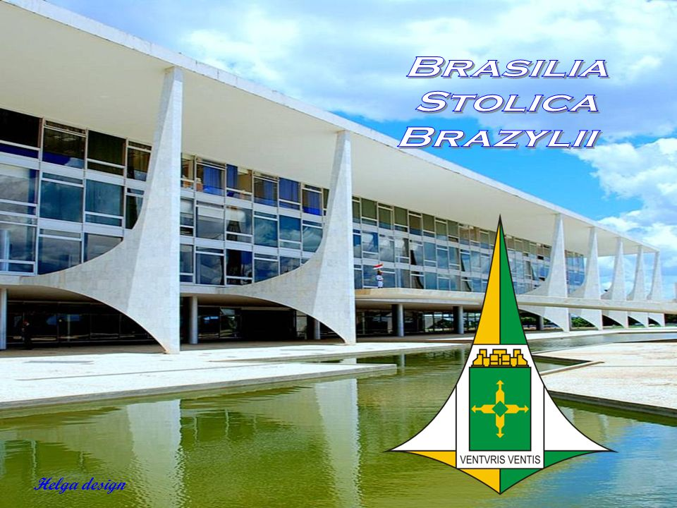 Brasilia Stolica Brazylii Helga design