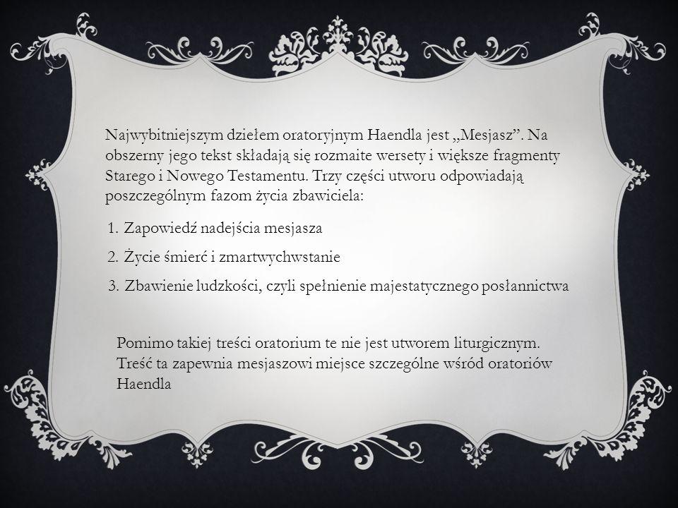 """Najwybitniejszym dziełem oratoryjnym Haendla jest """"Mesjasz"""