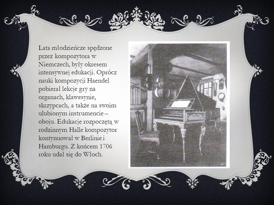 Lata młodzieńcze spędzone przez kompozytora w Niemczech, były okresem intensywnej edukacji.