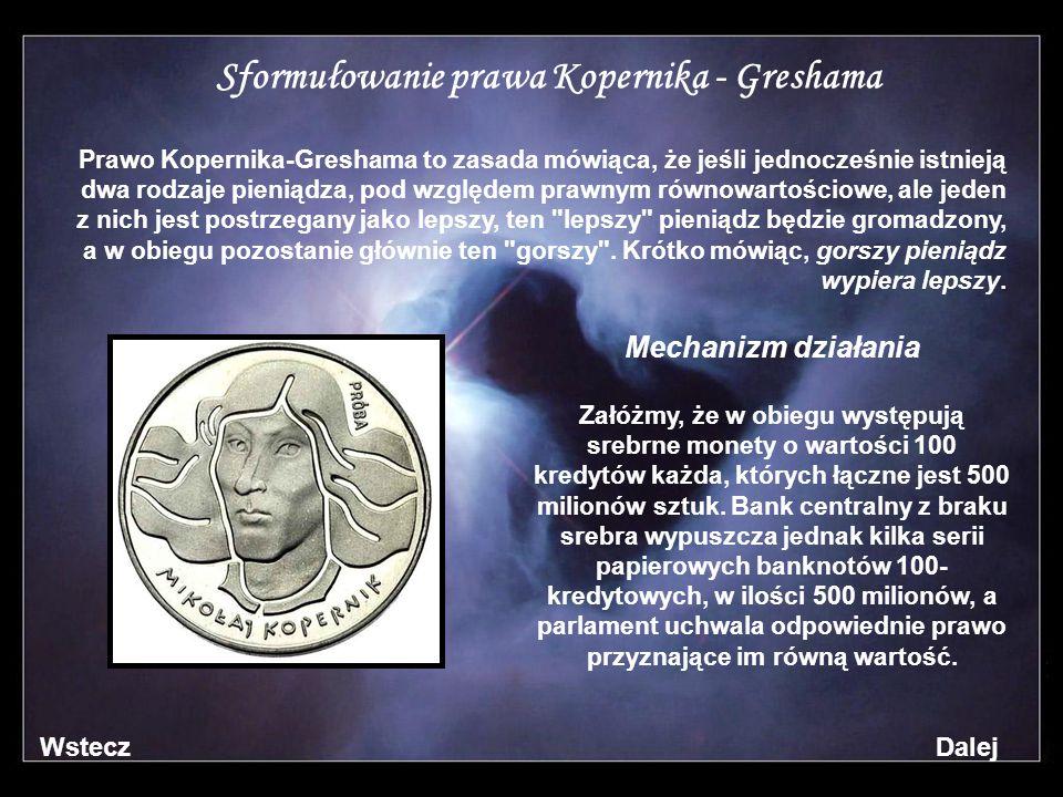 Sformułowanie prawa Kopernika - Greshama