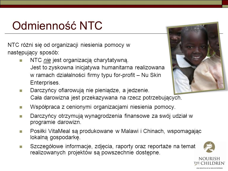 Odmienność NTC NTC różni się od organizacji niesienia pomocy w