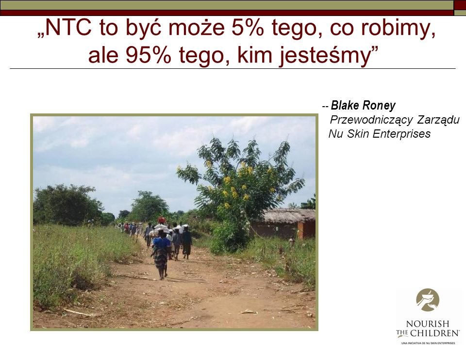 """""""NTC to być może 5% tego, co robimy, ale 95% tego, kim jesteśmy"""