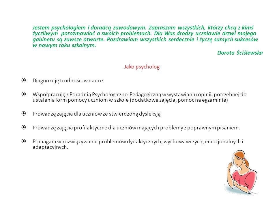 Jestem psychologiem i doradcą zawodowym