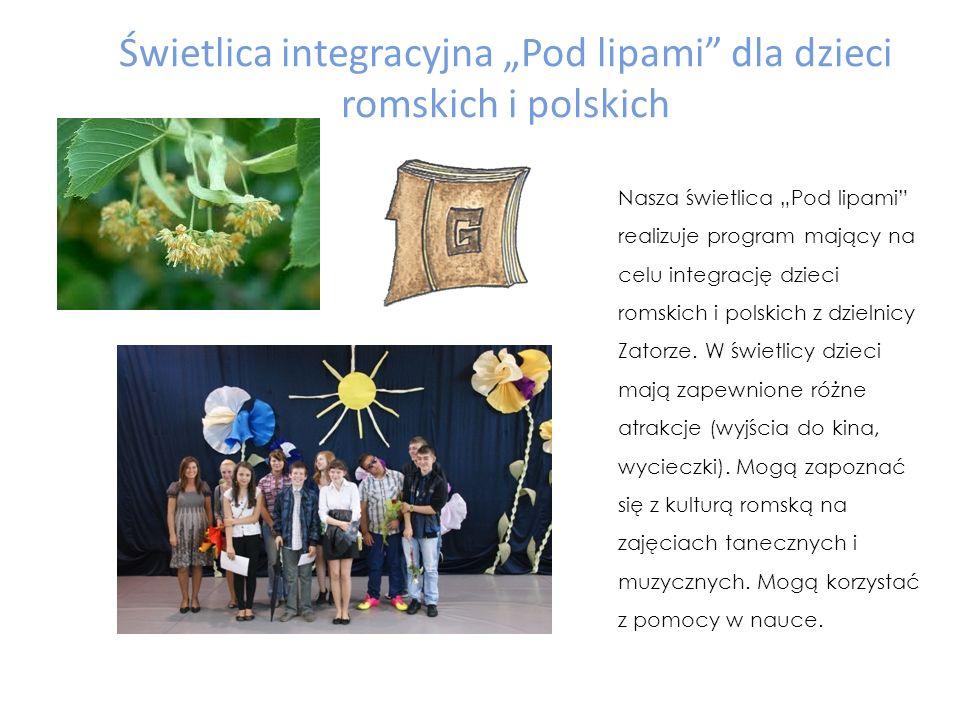 """Świetlica integracyjna """"Pod lipami dla dzieci romskich i polskich"""