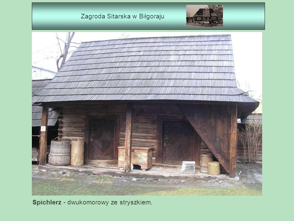 Zagroda Sitarska w Biłgoraju
