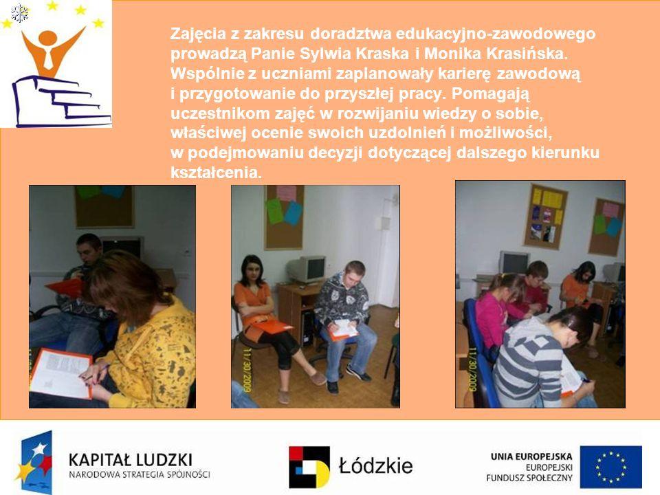 Zajęcia z zakresu doradztwa edukacyjno-zawodowego prowadzą Panie Sylwia Kraska i Monika Krasińska.