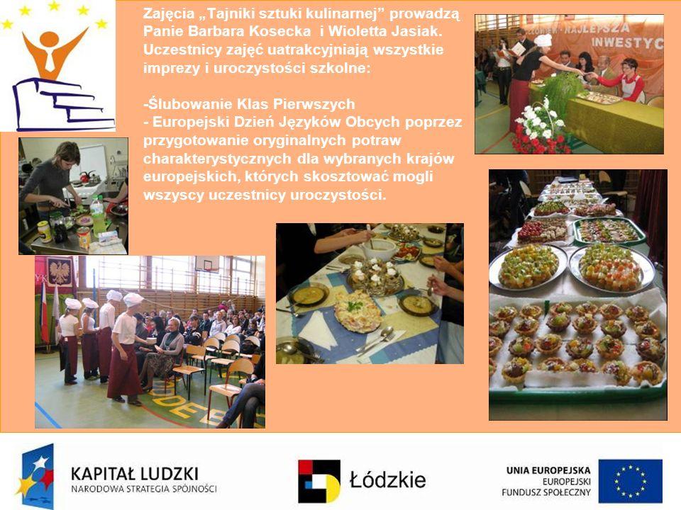 """Zajęcia """"Tajniki sztuki kulinarnej prowadzą Panie Barbara Kosecka i Wioletta Jasiak."""