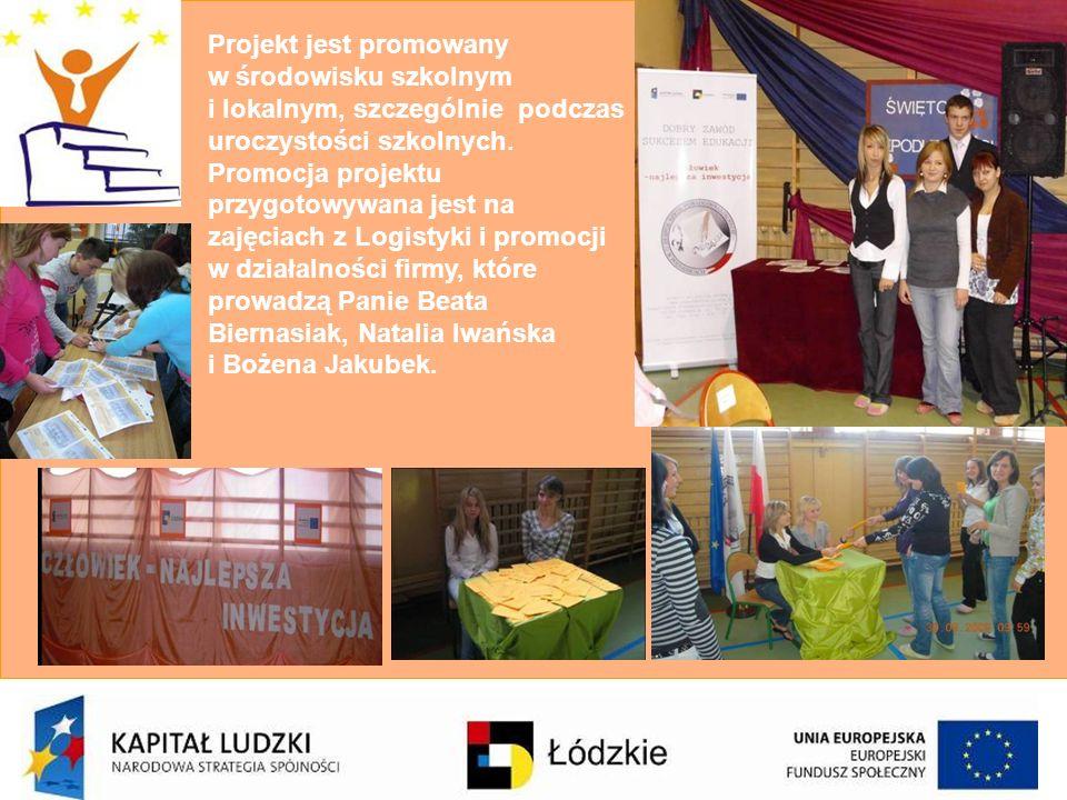 Projekt jest promowany w środowisku szkolnym i lokalnym, szczególnie podczas uroczystości szkolnych.