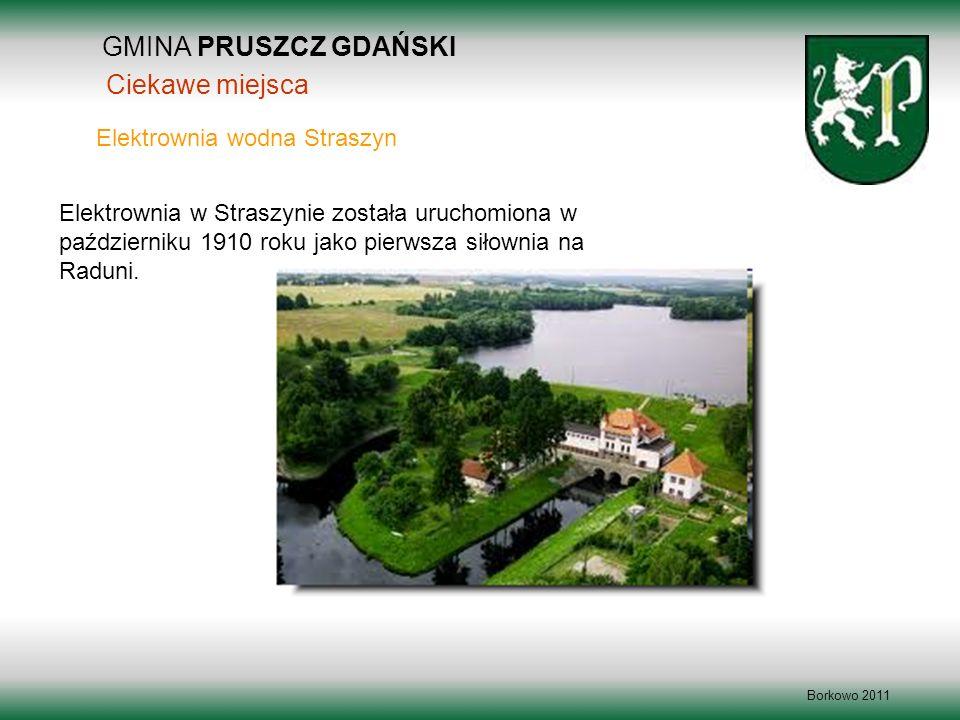 GMINA PRUSZCZ GDAŃSKI Ciekawe miejsca Elektrownia wodna Straszyn