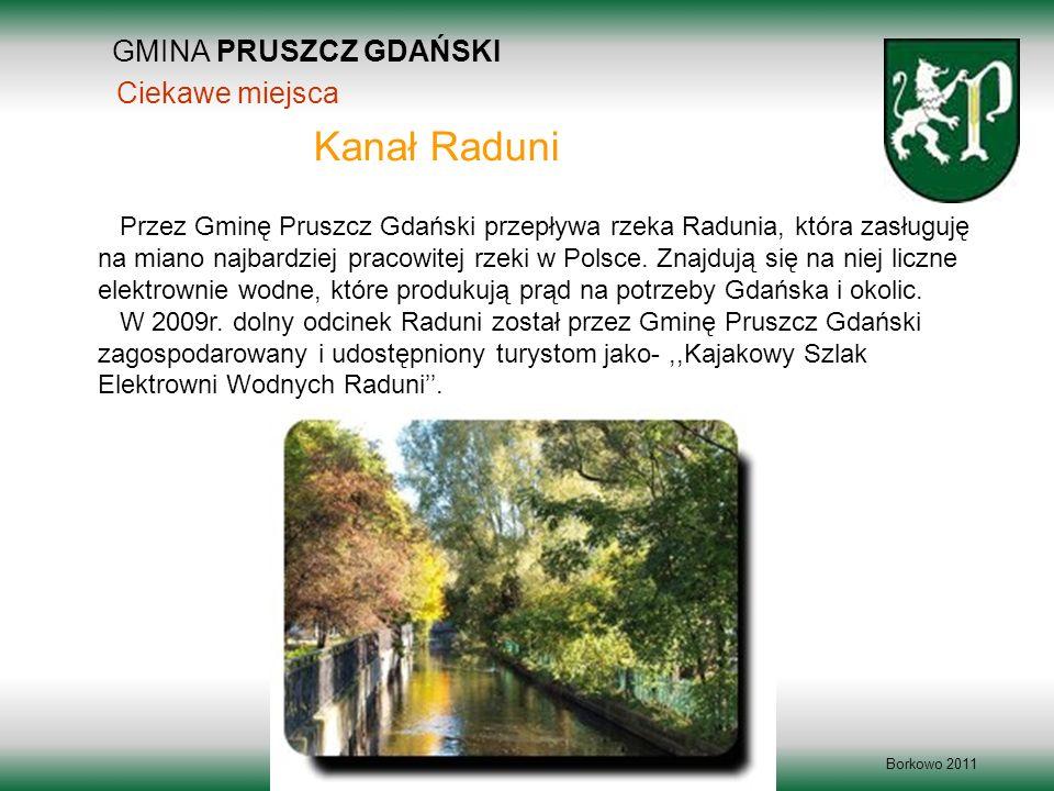 Kanał Raduni GMINA PRUSZCZ GDAŃSKI Ciekawe miejsca