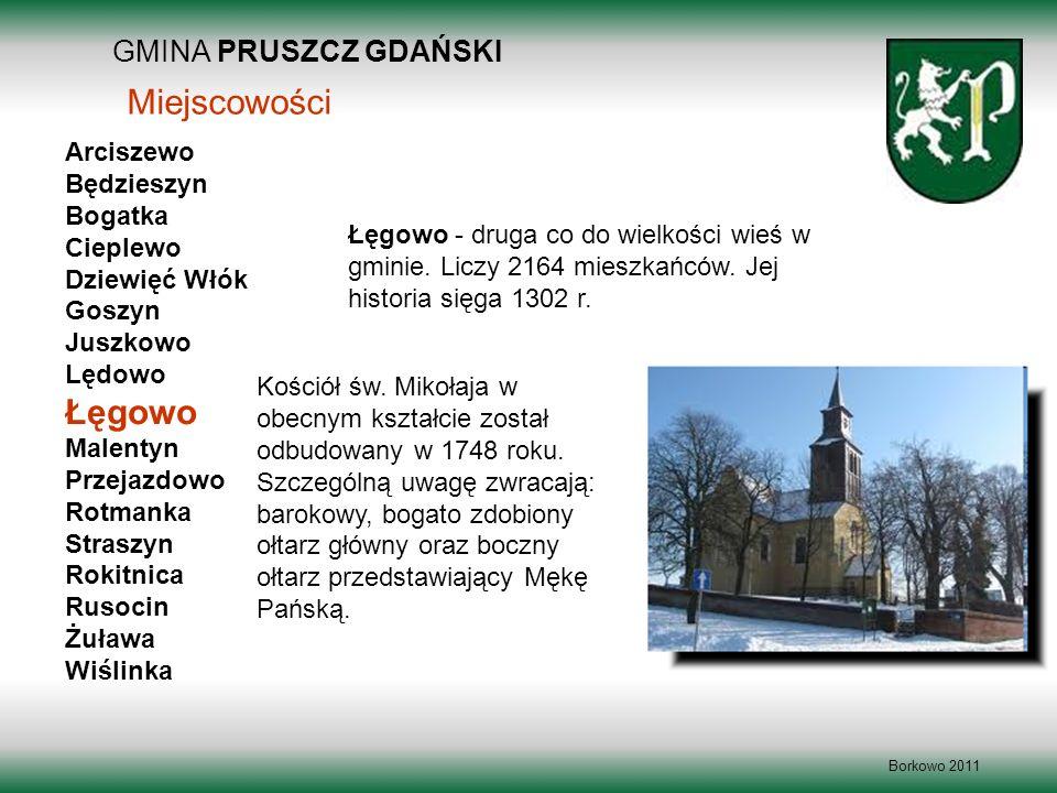 Miejscowości Łęgowo GMINA PRUSZCZ GDAŃSKI Arciszewo Będzieszyn Bogatka