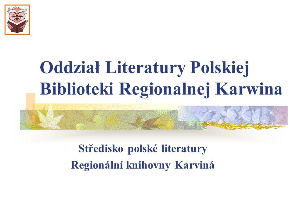 Oddział Literatury Polskiej Biblioteki Regionalnej Karwina