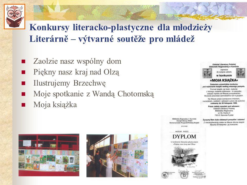 Konkursy literacko-plastyczne dla młodzieży Literárně – výtvarné soutěže pro mládež