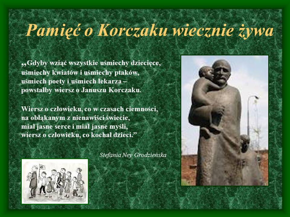 Pamięć o Korczaku wiecznie żywa
