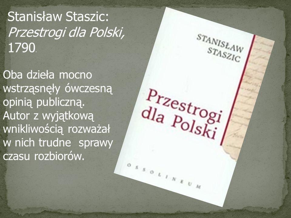 Stanisław Staszic: Przestrogi dla Polski, 1790.