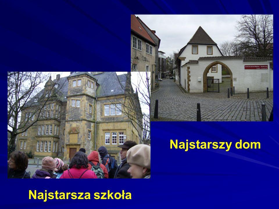 Najstarszy dom Najstarsza szkoła