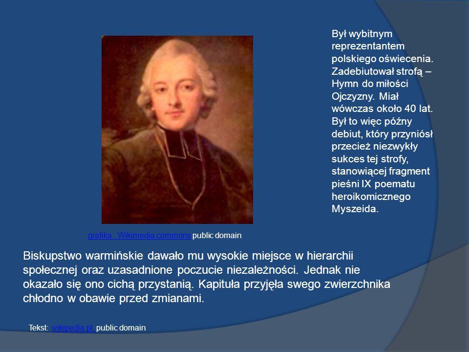 Był wybitnym reprezentantem polskiego oświecenia